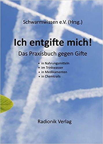 Walter Häge, Ich entgifte mich!: Das Praxisbuch gegen Gifte